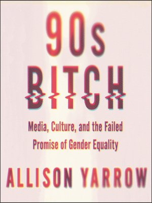 cover image of 90s Bitch