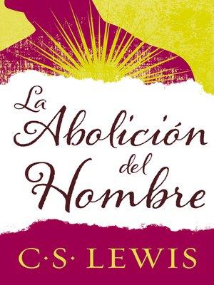 cover image of abolición del hombre