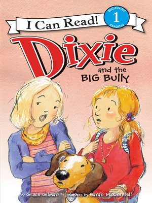 cover image of Dixie and the Big Bully