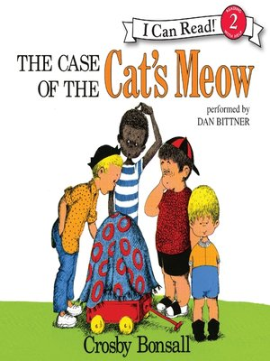 cover image of The Case of the Cat's Meow