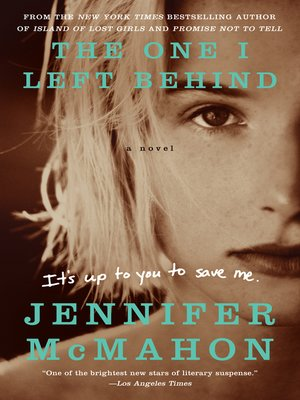 cover image of The One I Left Behind