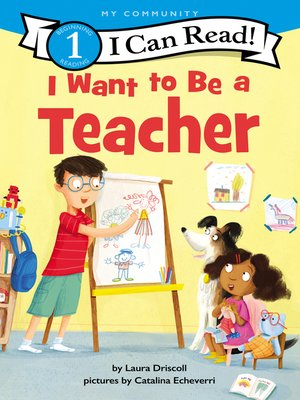 cover image of I Want to Be a Teacher