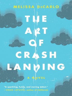 cover image of The Art of Crash Landing