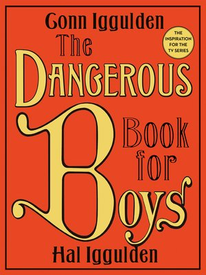 cover image of The Dangerous Book for Boys