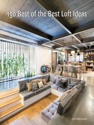 cover image of 150 Best of the Best Loft Ideas