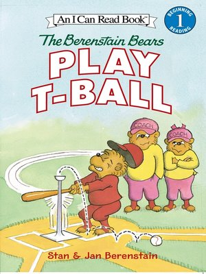 cover image of The Berenstain Bears Play T-Ball