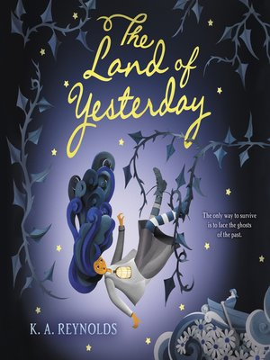 cover image of The Land of Yesterday