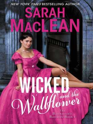cover image of Wicked and the Wallflower