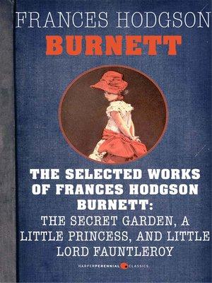cover image of Selected Works of Frances Hodgson Burnett