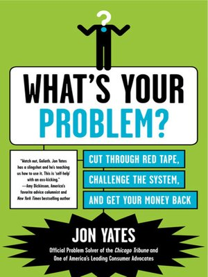 cover image of What's Your Problem?
