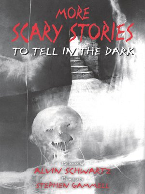 cover image of More Scary Stories to Tell in the Dark