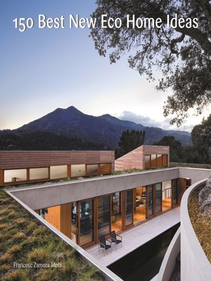 cover image of 150 Best New Eco Home Ideas