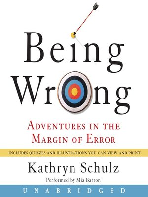 cover image of Being Wrong
