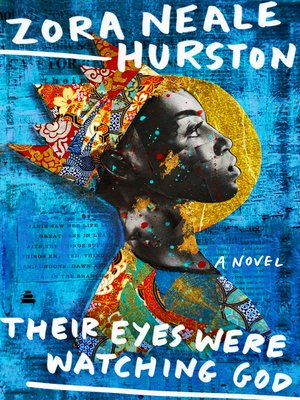 Zora neale hurston overdrive rakuten overdrive ebooks their eyes were watching god fandeluxe Document