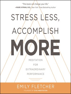 cover image of Stress Less, Accomplish More