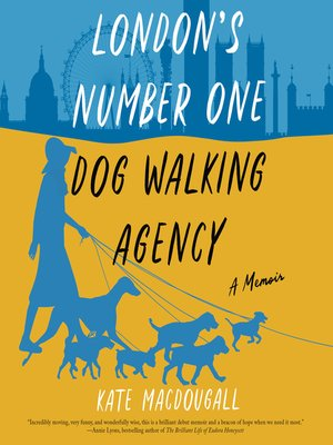 cover image of London's Number One Dog-Walking Agency