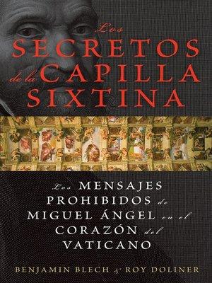 cover image of Los secretos de la Capilla Sixtina