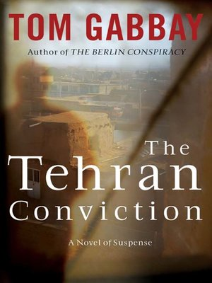 cover image of The Tehran Conviction