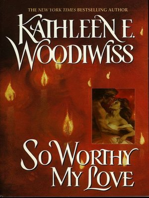 cover image of So Worthy My Love
