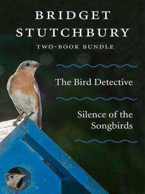 cover image of Bridget Stutchbury Two-Book Bundle