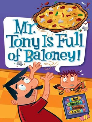 cover image of Mr. Tony Is Full of Baloney!