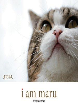 cover image of I Am Maru