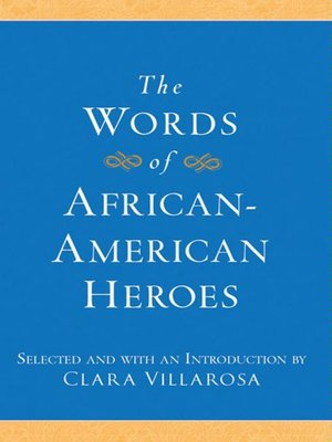 cover image of The Words of African-American Heroes