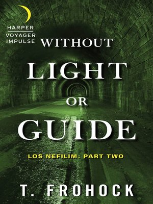 cover image of Without Light or Guide