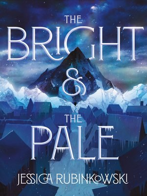 cover image of The Bright & the Pale