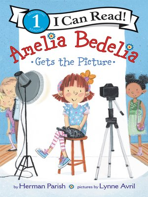 cover image of Amelia Bedelia Gets the Picture