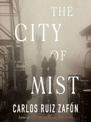 cover image of The City of Mist