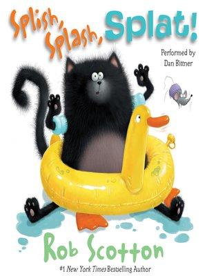 cover image of Splish, Splash, Splat!