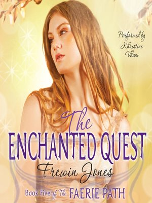 cover image of The Enchanted Quest
