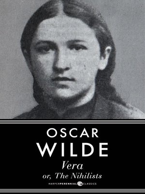cover image of Vera, Or the Nihilists