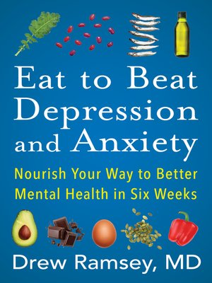 cover image of Eat to Beat Depression and Anxiety