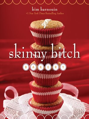 cover image of Skinny Bitch Bakery