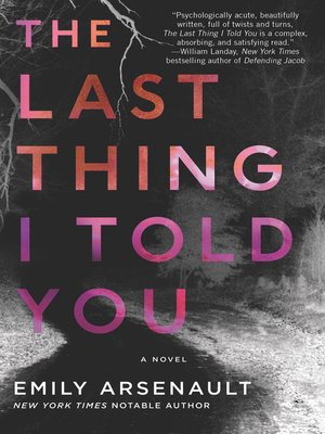 cover image of The Last Thing I Told You