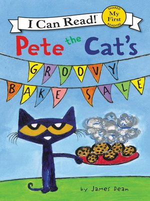 cover image of Pete the Cat's Groovy Bake Sale