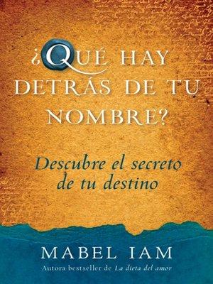 cover image of Que hay detras de tu nombre?