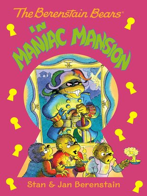 cover image of The Berenstain Bears in Maniac Mansion