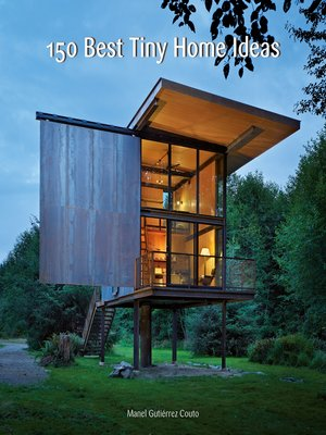 cover image of 150 Best Tiny Home Ideas