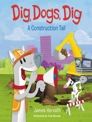 cover image of Dig, Dogs, Dig