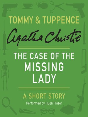 cover image of The Case of the Missing Lady