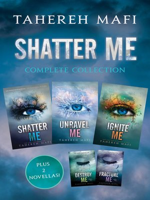 cover image of Shatter Me Complete Collection