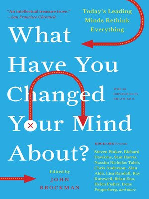cover image of What Have You Changed Your Mind About?