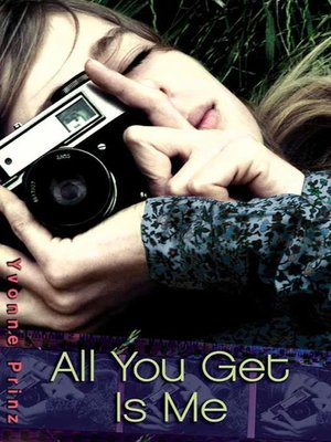 cover image of All You Get Is Me