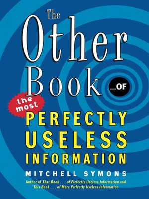 cover image of The Other Book...of the Most Perfectly Useless Information