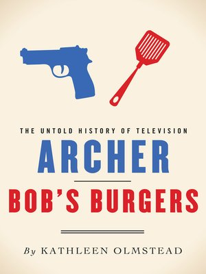 cover image of Archer and Bob's Burgers