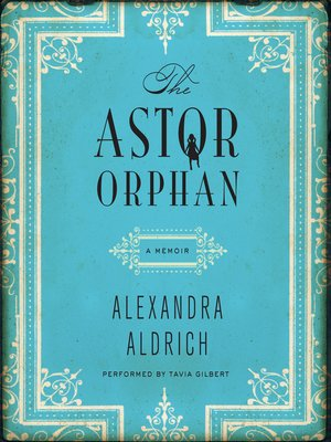 cover image of The Astor Orphan
