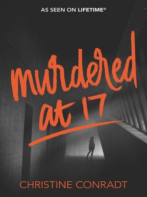 cover image of Murdered at 17